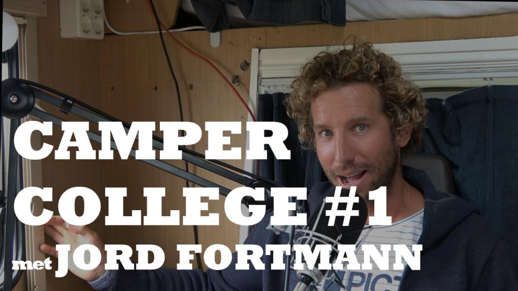 Camper College #1 met Jord Fortmann thumbnail